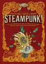 Steampunk An Anthology of Fantastically Rich and Strange Stories