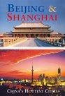 Beijing  Shanghai China's Hottest Cities