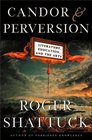 Candor and Perversion Literature Education and the Arts