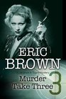 Murder Take Three A British Country House mystery