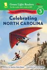 Celebrating North Carolina 50 States to Celebrate