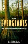 The Everglades An Environmental History