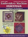 Embroidery Machine Essentials: Applique Techniques (Jeanine Twigg's Companion Project Series)