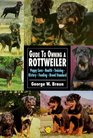 The Guide to Owning a Rottweiler (Re Dog Series)