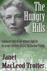 The Hungry Hills 1/The Durham Trilogy A Poignant Story of One Woman's Fight for the People She Loves the First in The Durham Trilogy