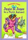 Junie B. Jones is a Party Animal (June B. Jones, Bk 10)
