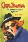 The Secret Service Mystery