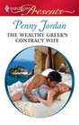 The Wealthy Greek's Contract Wife (Needed: The World's Most Eligible Billionaires, Bk 1) (Harlequin Presents, No 2927)