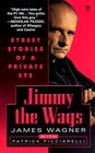 Jimmy the Wags: Street Stories of a Private Eye