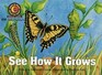 See How It Grows