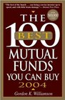 The 100 Best Mutual Funds You Can Buy 2004