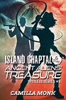 Island Chaptal and the Ancient Aliens' Treasure (Spotless, Bk 5)