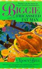 Biggie and the Fricasseed Fat Man (Biggie Weatherford, Bk 3)