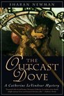 The Outcast Dove A Catherine LeVendeur Mystery