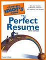 The Complete Idiot's Guide to the Perfect Resume 5th Edition