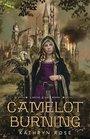 Camelot Burning (A Metal & Lace Novel)