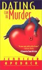 Dating Can Be Murder A Samantha Shaw Mystery