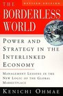 The Borderless World rev ed  Power and Strategy in the Interlinked Economy
