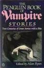 The Penguin Book of Vampire Stories (aka Vampires: Two Centuries of Great Vampire Stories)