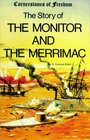 The Story of the Monitor and the Merrimac (Cornerstones of Freedom)