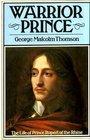 Warrior Prince Life of Prince Rupert of the Rhine