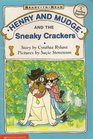 Henry and Mudge and the Sneaky Crackers (Henry and Mudge, Bk 16)