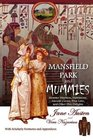 Mansfield Park and Mummies Monster Mayhem Matrimony Ancient Curses True Love and Other Dire Delights