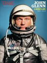 TIME John Glenn A Hero's Life