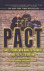 The Pact Three Young Men Make a Promise and Fulfill a Dream