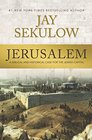 Jerusalem A Biblical and Historical Case for the Jewish Capital