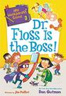 My Weirder-est School 3 Dr Floss Is the Boss