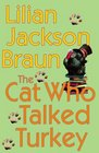 The Cat Who Talked Turkey (Cat Who...Bk 26)