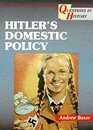 Hitler's Domestic Policy