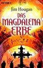 Das MagdalenaErbe