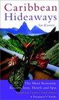 Caribbean Hideaways (Frommer's Caribbean Hideaways)