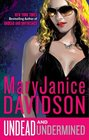 Undead and Undermined (Queen Betsy, Bk 10)