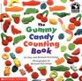 The Gummy Candy Counting Book