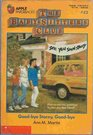 Good-Bye Stacey, Good-Bye (Baby-Sitters Club, Bk 13)