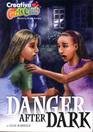 Danger after Dark (Creative Girls Club, Bk 2)