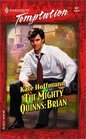 The Mighty Quinns : Brian (Harlequin Temptation, No 937)