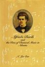 Alfredo Barili and the Rise of Classical Music in Atlanta