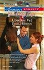 Cowboy Vet (Harlequin American Romance, No 1143)