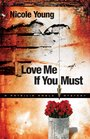 Love Me If You Must