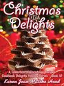 Christmas Delights A Collection of Christmas Recipes