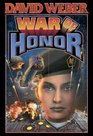 War of Honor (Honor Harrington Series, Book 10)
