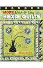 MORE Quick  Easy Hexie Quilts