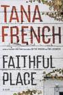 Faithful Place (Dublin Murder Squad, Bk 3)