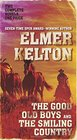 The Good Old Boys and The Smiling Country Two Classic Westerns