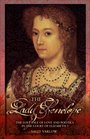 The Lady Penelope: The Lost Tale of Love and Politics in the Court of Elizabeth I