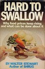 Hard to swallow Why food prices keep rising and what can be done about it